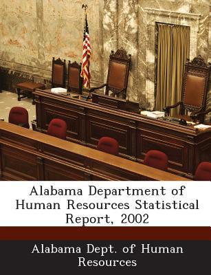 Bibliogov Alabama Department of Human Resources Statistical Report, 2002 [Paperback] at Sears.com